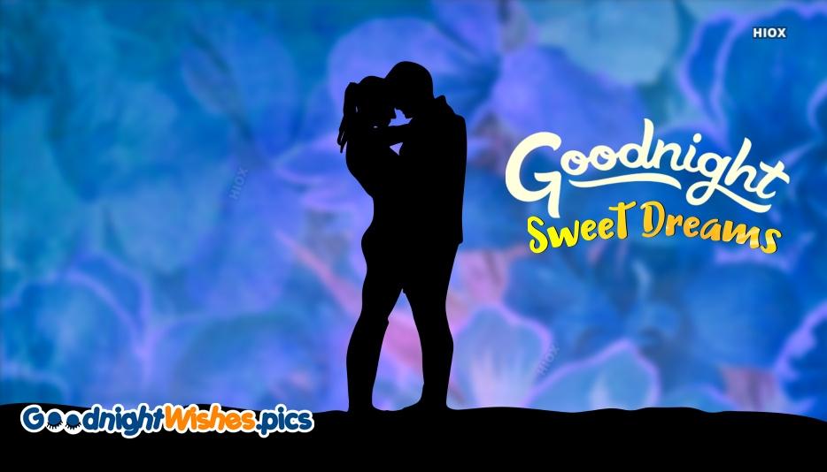 Good Night Sweet Dreams Romance