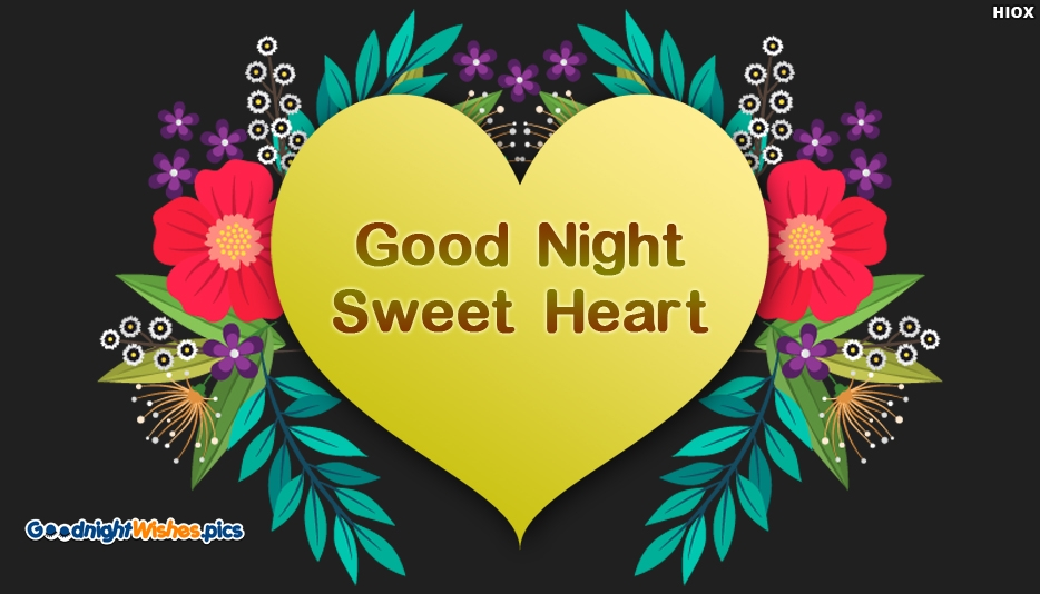 Good Night Sweet Heart - Good Night Wishes for Boyfriend