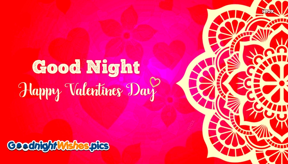 Good Night Valentines Day