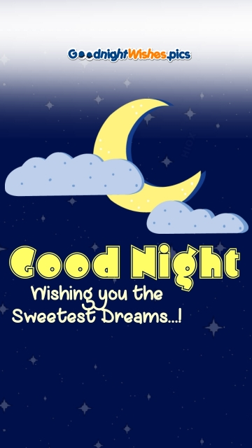 Good Night Wishes And Sweet Dreams