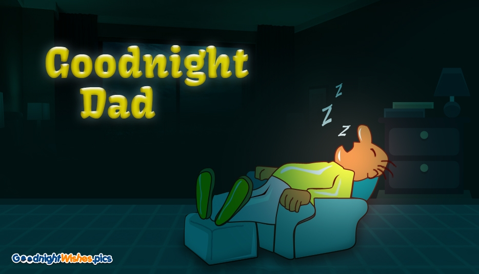Good Night Wishes Dad | Good Night Daddy