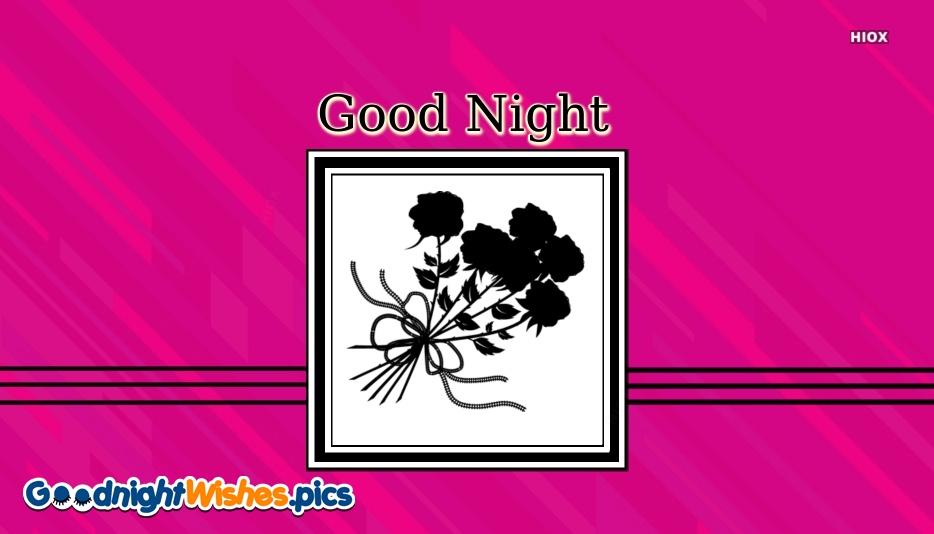 Good Night Wishes Flower
