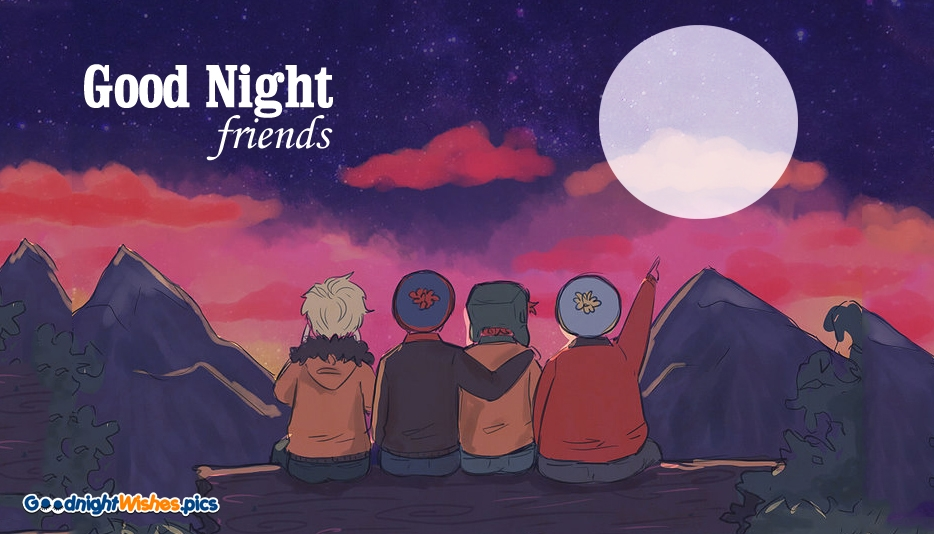 Good Night Wishes Friends @ GoodNightWishes.Pics
