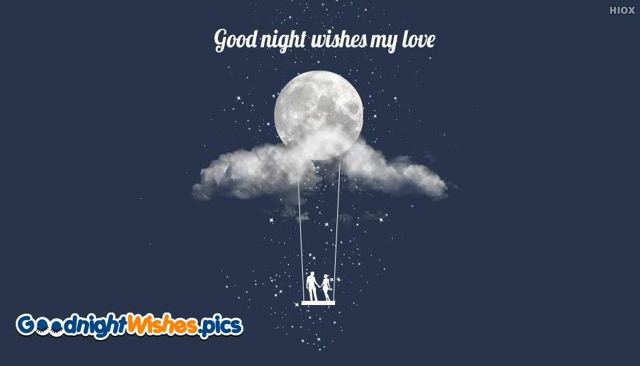 Good Night Wishes My Love