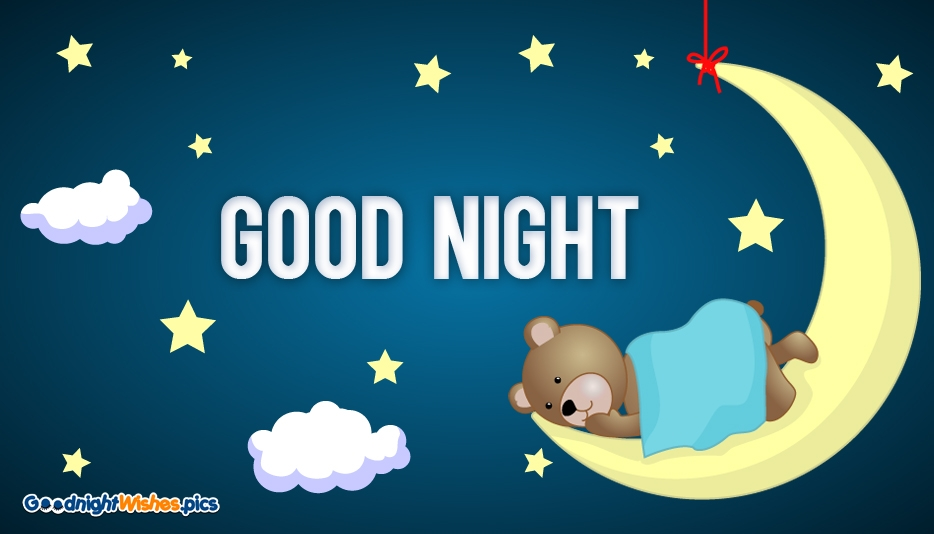 Good Night Wishes with Teddy @ Goodnightwishes.pics