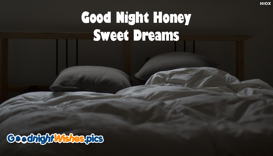 Good Night With Bed - Good Night Honey Sweet Dreams
