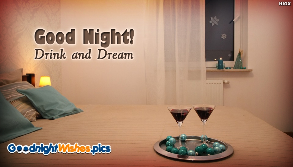 Good Night With Drinks - Good Night! Drink and Dream