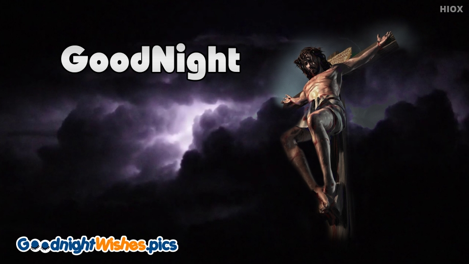 Good Night Wishes for Jesus Christ