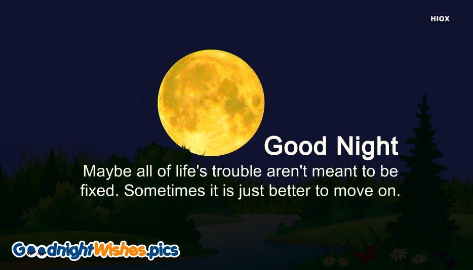 Good Night With Good Quote | Maybe All Of Life