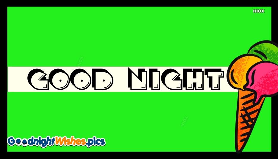Good Night Ice Cream Images