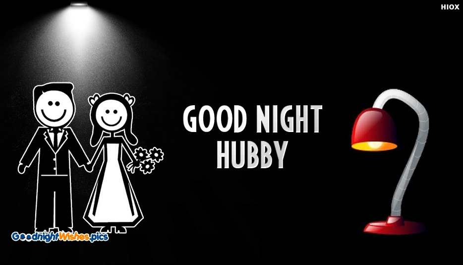 Good Night Would Be Hubby - Good Night Wishes for Hubby