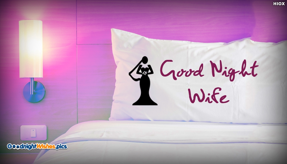 Good Night Would Be Wife - Good Night Wishes for Wife