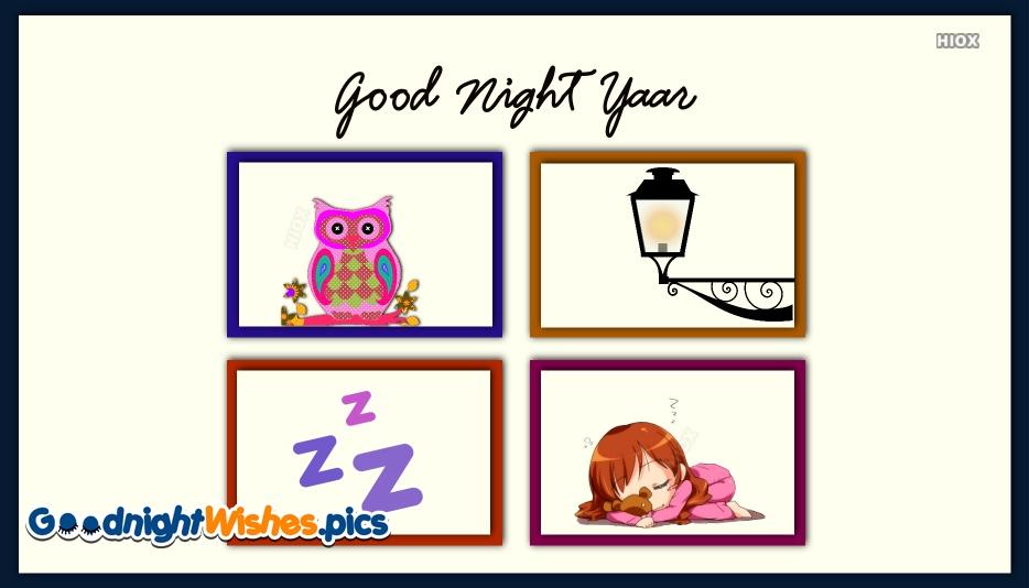 Good Night Yaar