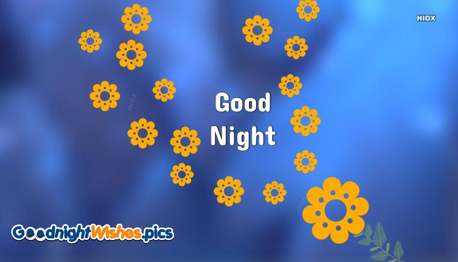 Good Night Yellow Flowers