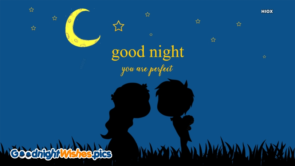 Good Night Wishes for Perfect