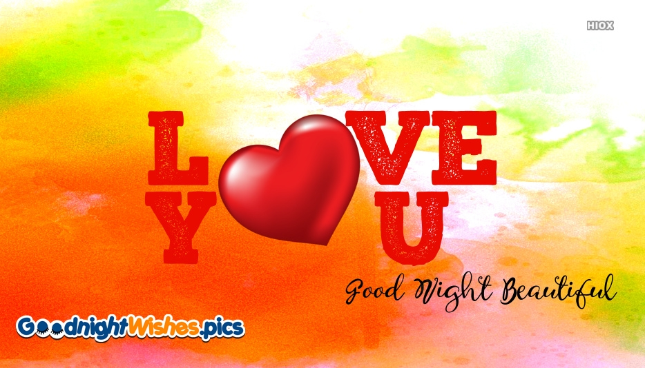 Goodnight Beautiful I Love You Quotes
