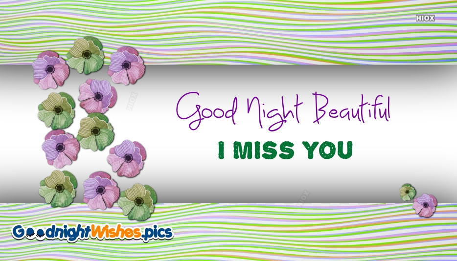 Beautiful Good Night miss you images
