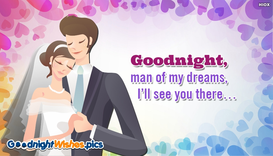 Goodnight, Man Of My Dreams Message To Boyfriend