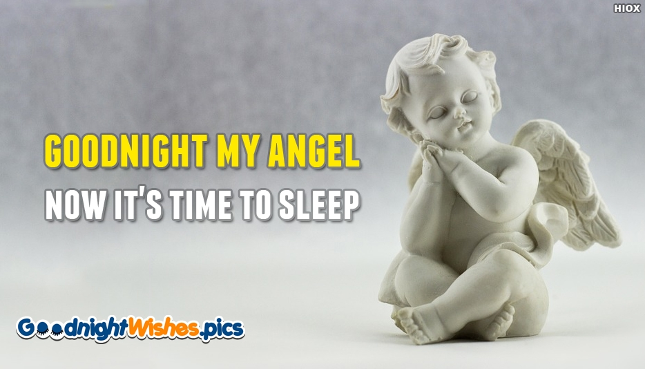 Goodnight My Angel Now Its Time To Sleep - Good Night Wishes for Daughter