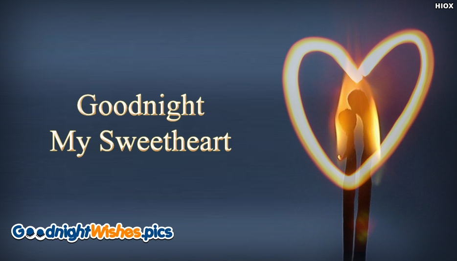 Goodnight My Sweetheart - Good Night Wishes for SweetHeart