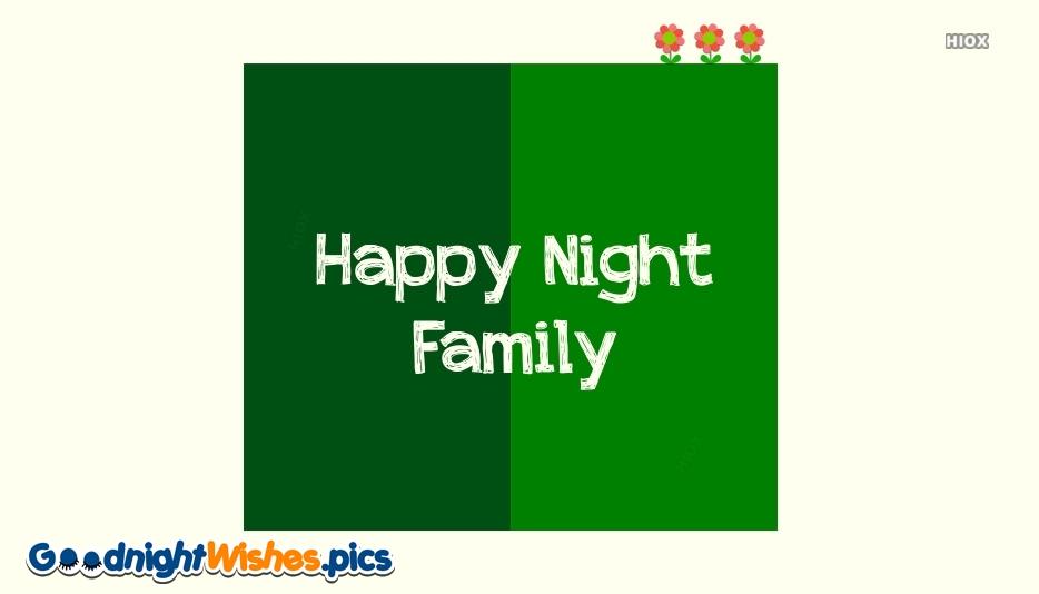 Happy Night Family