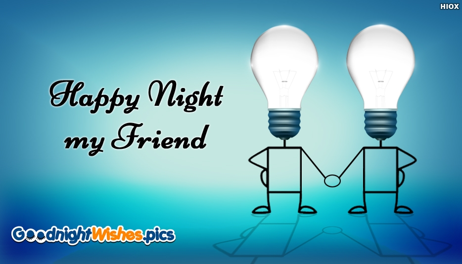 Happy Night My Friend - Good Night Images for Friends