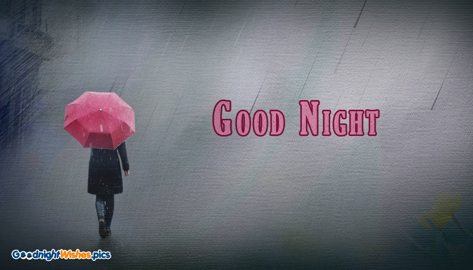 Happy Rainy Night - Good Night Wishes with Rain - Good Night Wishes for Love