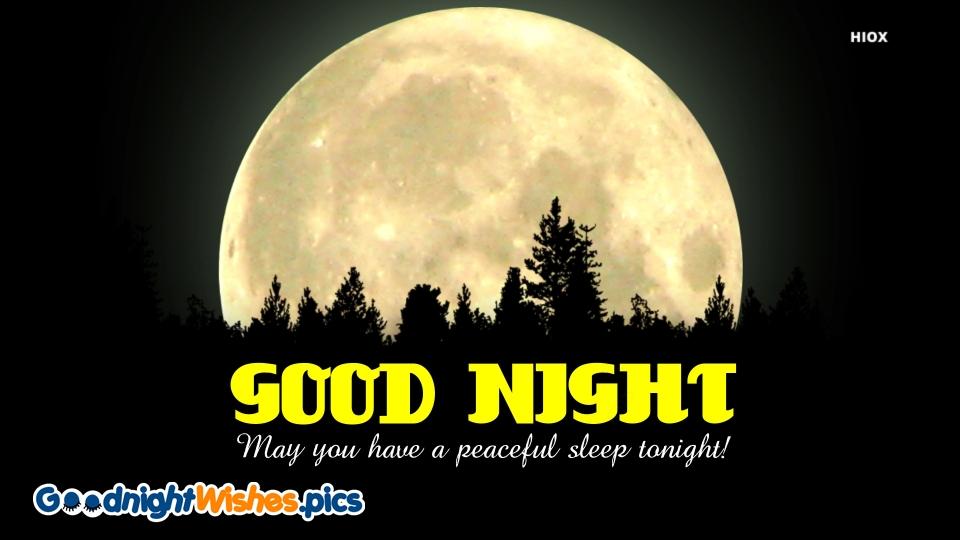 Good Night Wishes for Peaceful Sleep