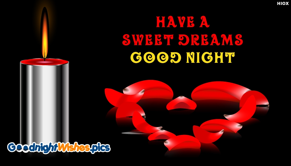 Have a Sweet Dreams and Good Night - Good Night Sweet Dreams Images