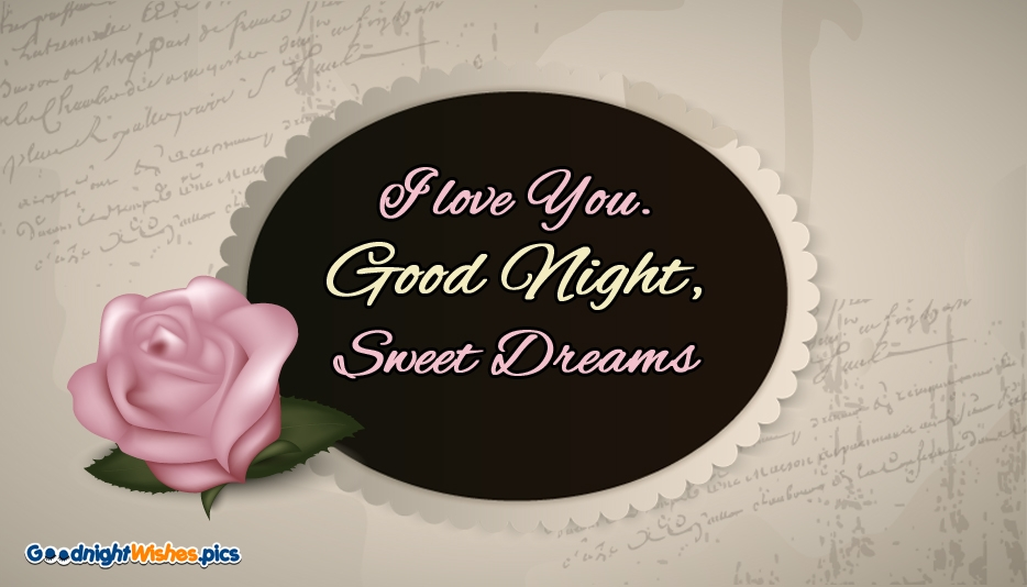 I Love You Good Night Sweet Dreams - Good Night Wishes