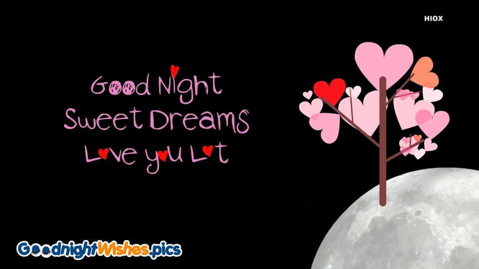 Good Night Wishes with Love You Lot Message
