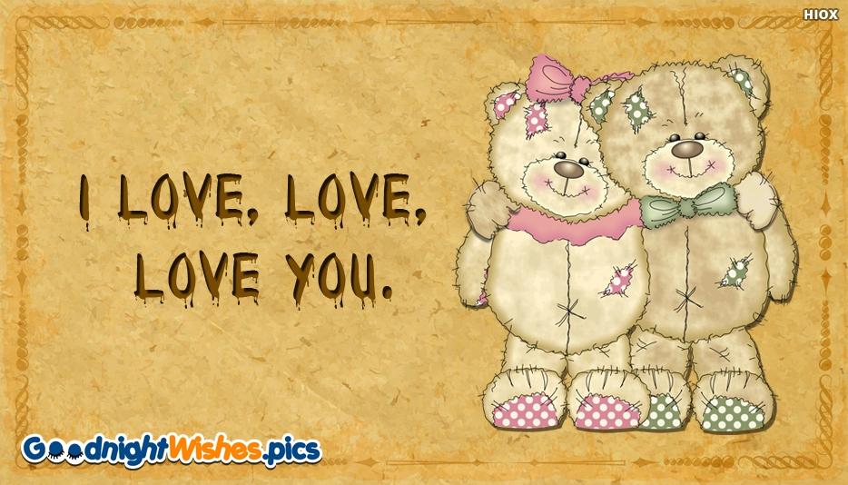 I Love, Love, Love You Cute Message