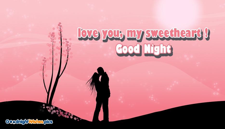 Love You My Sweetheart Good Night