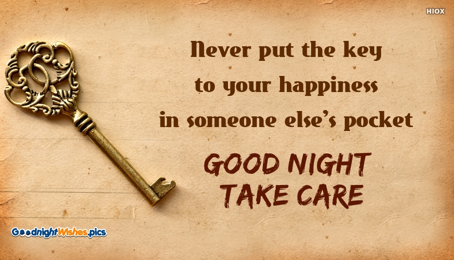 Never Put the Key to Your Happiness in Someone Else
