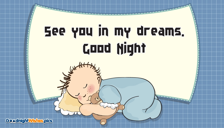 See You in My Dreams. Good Night @ Goodnightwishes.pics