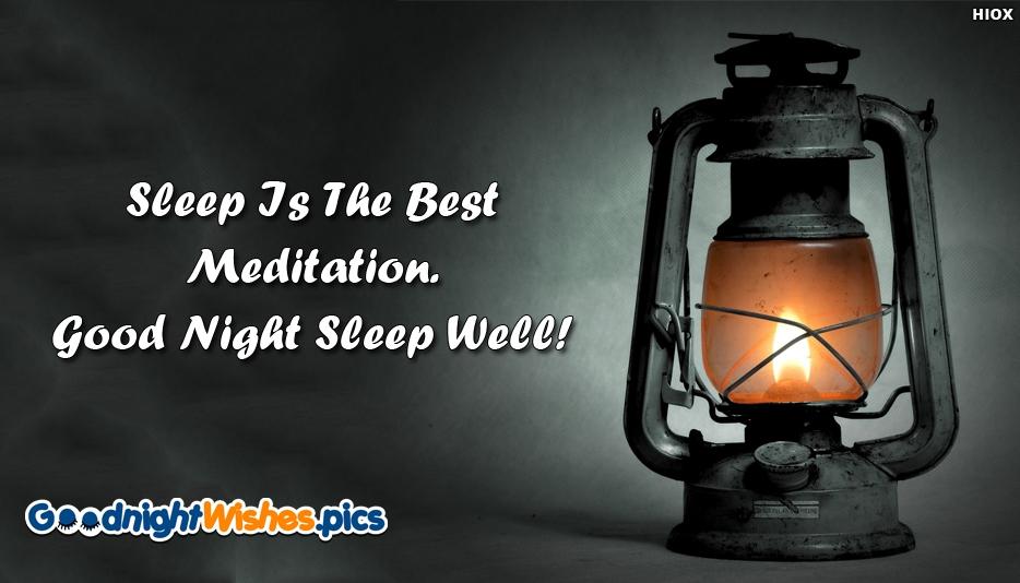 Sleep Is The Best Meditation Good Night Sleep Well - Good Night Wishes for Dear Ones