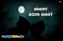 Angry Good Night Image With Angry