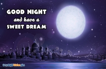 Good Night And Have A Sweet