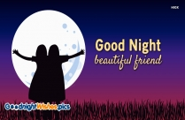 Good Night Beautiful Friend
