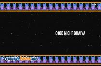 Good Night Bhaiya Pic