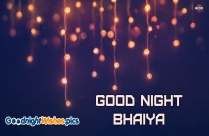 Good Night Bhaiya Pic