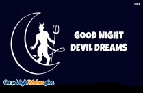 Good Night Devil Dreams