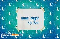 Good Night My Bro