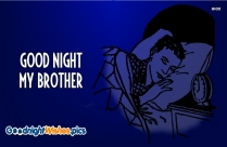Good Night My Dear Brother Images