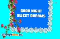 Good Night Sweet Dreams Today