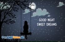 Good Night Sweet Dreams Sweetheart
