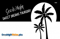 Good Night Sweet Dreams Thursday