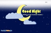 I Hereby Wish You A Night Full Of Sweet Dreams