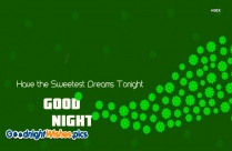 Happy Night Sweet Dreams