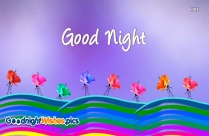Good Night Flowers